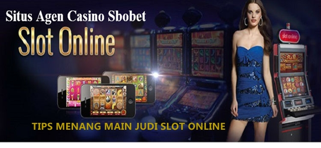 Tips menang judi slot